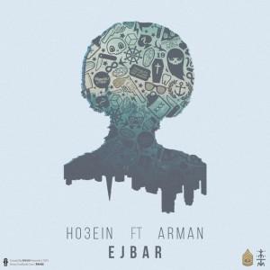 Ho3ein_Ejbar-(Ft-ArMan)_1435766205