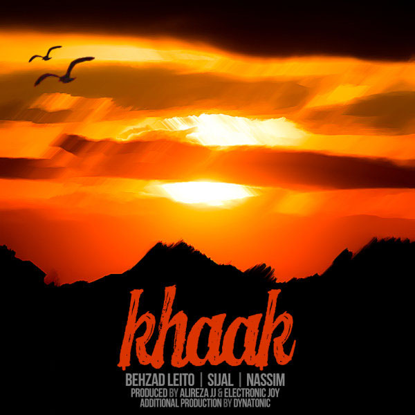 Behzad Leito – Khaak (Ft Sijal & Nassim)