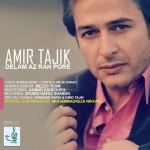 امیر تاجیک دلم از راه پره
