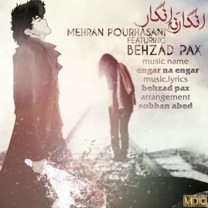 مهران پور حسنی و بهزاد پکس انگار نه انگار