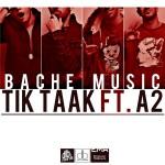 تیک تاک و A2 بچه موزیک