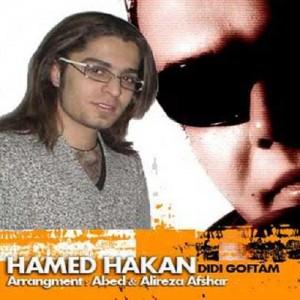 حامد هاکان دیدی گفتم