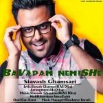 Siavash Ghamsari – Bavaram Nemishe ahaang