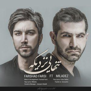 Farshad Farsi – Tanhaei Nazdike (Ft Miladez) ahaang