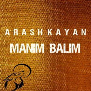 آرش کایان منیم بالیم