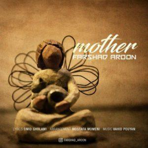 فرشاد آرون مادر