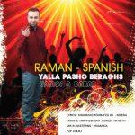 رامان یالا پاشو برقص ( فارسی+ اسپانیایی )