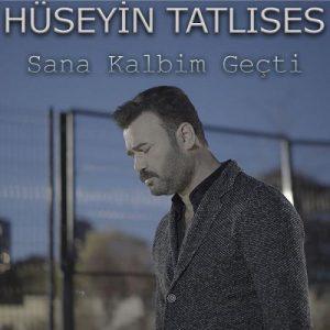 حسین تاتلیسس سانا کالبیم گچتی