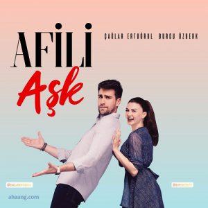 سریال آفیلی آشک Afili Aşk