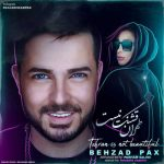 بهزاد پکس طهران قشنگ نیست
