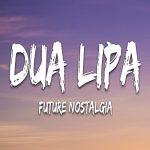دوآ لیپا نوستالژی آینده ( فیوچر نوستالجیا )