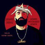 حمید صفت شاه کش (ریمیکس)