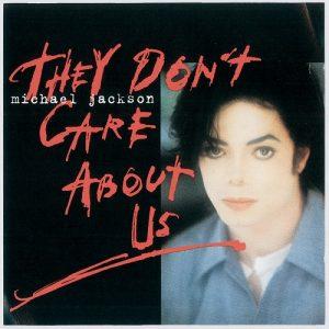 مایکل جکسون They Don't Care About Us