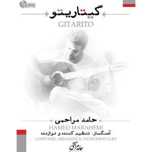 دانلود آلبوم حامد مراحمی گیتاریتو