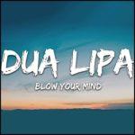 دوآ لیپا Blow Your Mind
