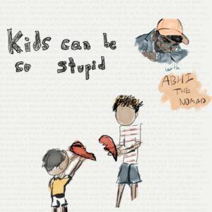 اکسل منصور بچه ها می توانند خیلی احمق باشند