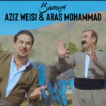 عزیز ویسی و آراس محمد بنازی