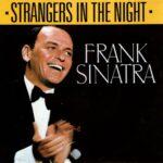 فرانک سیناترا Strangers In The Night
