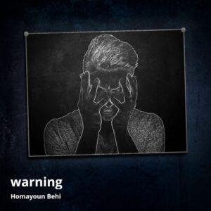 همایون بهی Warning